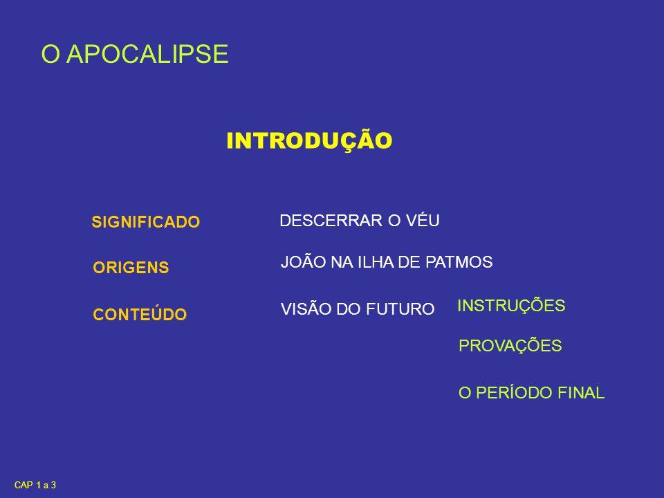 O APOCALIPSE CAPÍTULOS 1 A 3 (DE 22) O NÚMERO SETE ÀS SETE IGREJAS OS SETE CASTIÇAIS DE OURO ( METAL INCORRUPTÍVEL ) AS SETE ESTRELAS ( AS DIVERSAS RELIGIÕES ) TIDO COMO NÚMERO PERFEITO ÉFESO - desejável SMIRNA - aroma PÉRGAMO - elevação TIATIRA - sacrifício SARDO - cântico FILADÉLFIA - fraternidade IGREJA ( TODA A HUMANIDADE ) LAODICÉIA – povo de juízo MENSAGEM