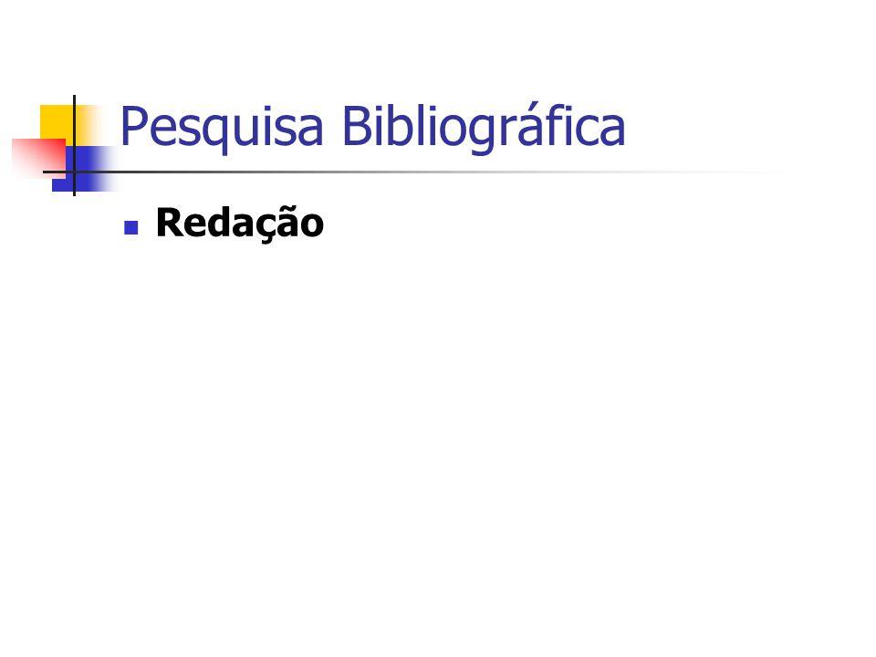 Pesquisa Bibliográfica  Redação