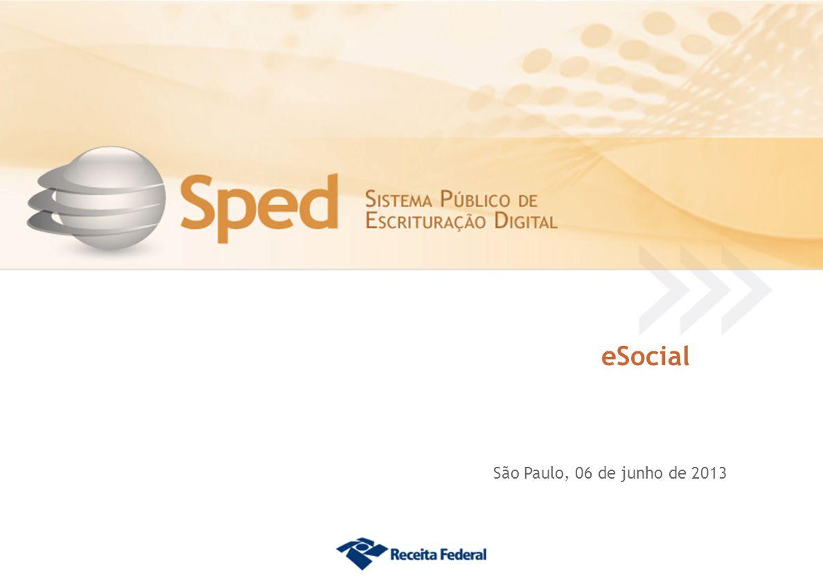 eSocial São Paulo, 06 de junho de 2013