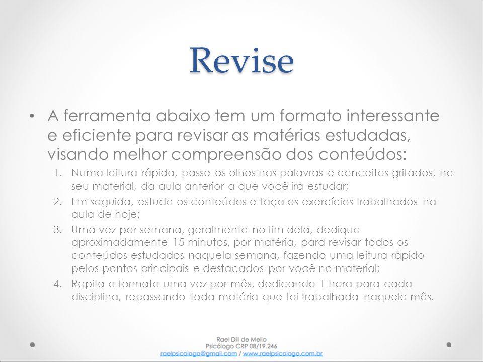 Revise • A ferramenta abaixo tem um formato interessante e eficiente para revisar as matérias estudadas, visando melhor compreensão dos conteúdos: 1.N