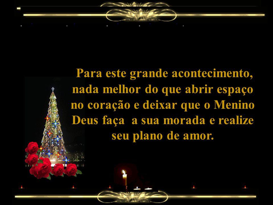 Para que o verdadeiro sentido do Natal não se perca nas trocas de presentes e algumas palavras frias ou sem sentido:
