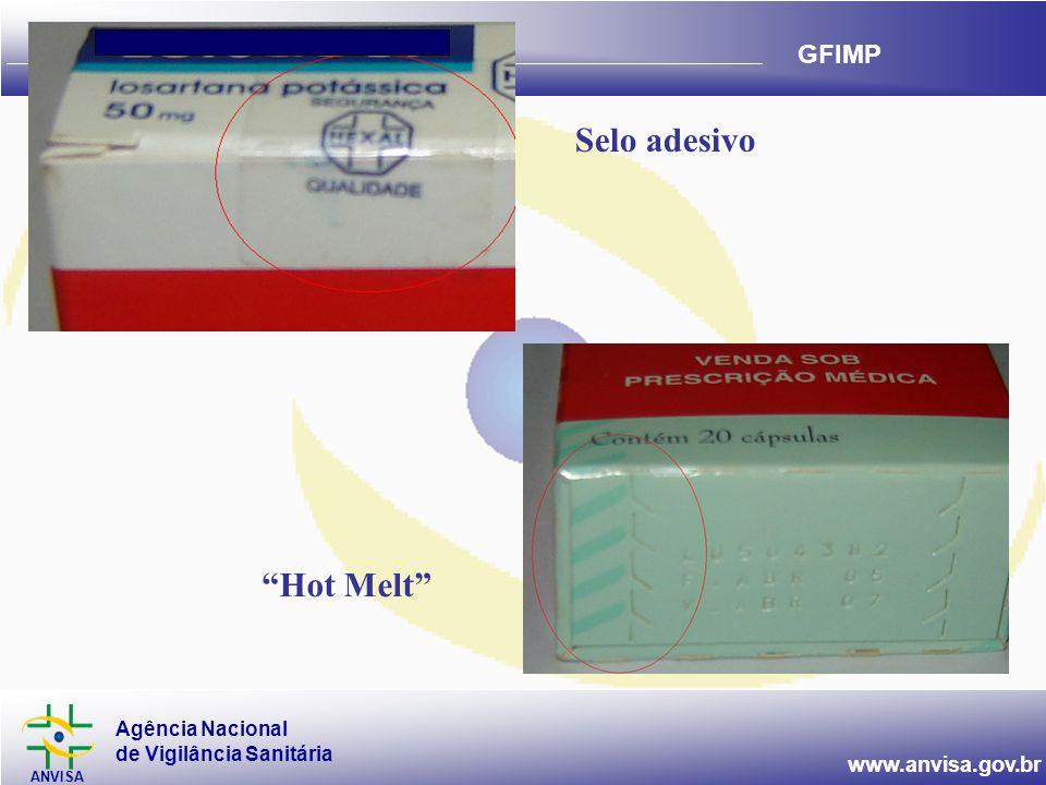 """Agência Nacional de Vigilância Sanitária ANVISA www.anvisa.gov.br GFIMP Selo adesivo """"Hot Melt"""""""