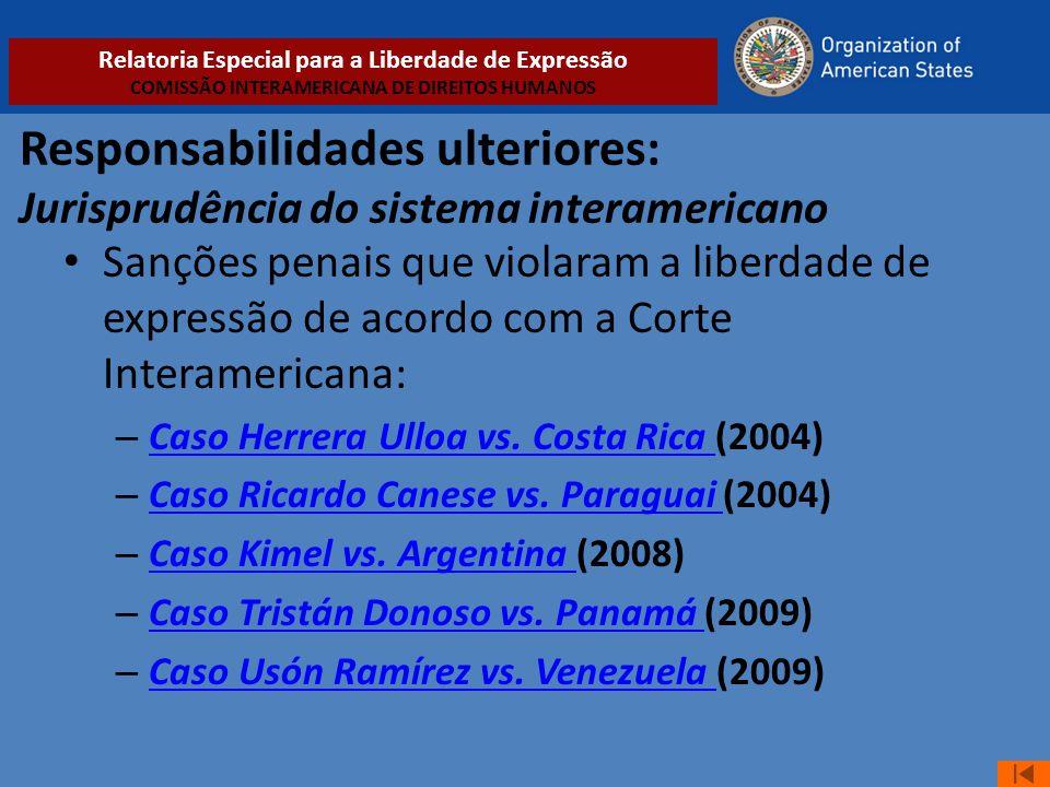 Responsabilidades ulteriores: Jurisprudência do sistema interamericano • Sanções penais que violaram a liberdade de expressão de acordo com a Corte In