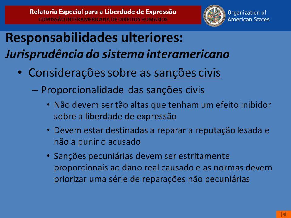 Responsabilidades ulteriores: Jurisprudência do sistema interamericano • Considerações sobre as sanções civis – Proporcionalidade das sanções civis •