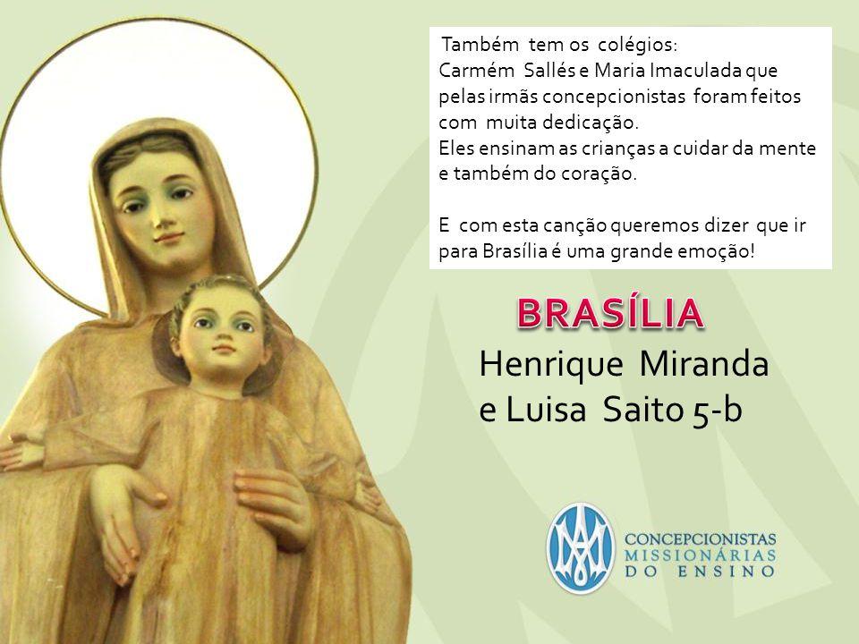 Também tem os colégios: Carmém Sallés e Maria Imaculada que pelas irmãs concepcionistas foram feitos com muita dedicação. Eles ensinam as crianças a c