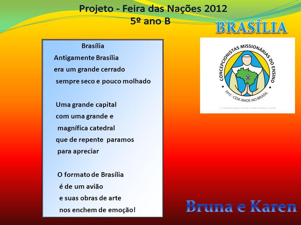 Brasília Antigamente Brasília era um grande cerrado sempre seco e pouco molhado Uma grande capital com uma grande e magnífica catedral que de repente