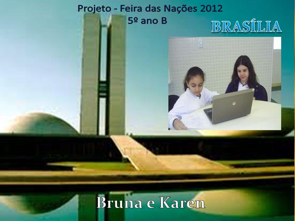 Brasília Todo cidadão brasileiro deve conhecer a história de Brasília.