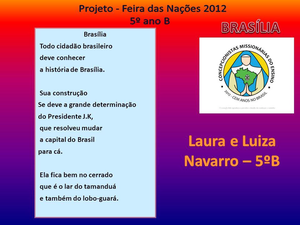 Brasília Todo cidadão brasileiro deve conhecer a história de Brasília. Sua construção Se deve a grande determinação do Presidente J.K, que resolveu mu