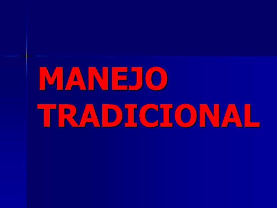 MANEJO TRADICIONAL