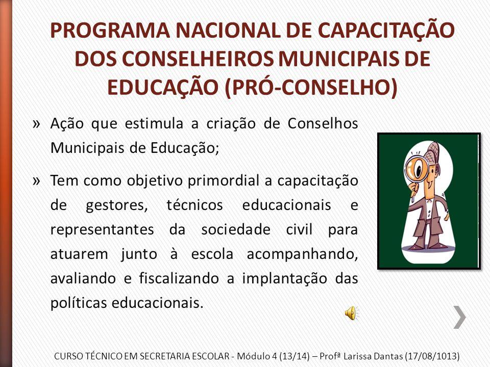 CURSO TÉCNICO EM SECRETARIA ESCOLAR - Módulo 4 (13/14) – Profª Larissa Dantas (17/08/1013) » O PDE – Plano de Desenvolvimento da Educação é um documen