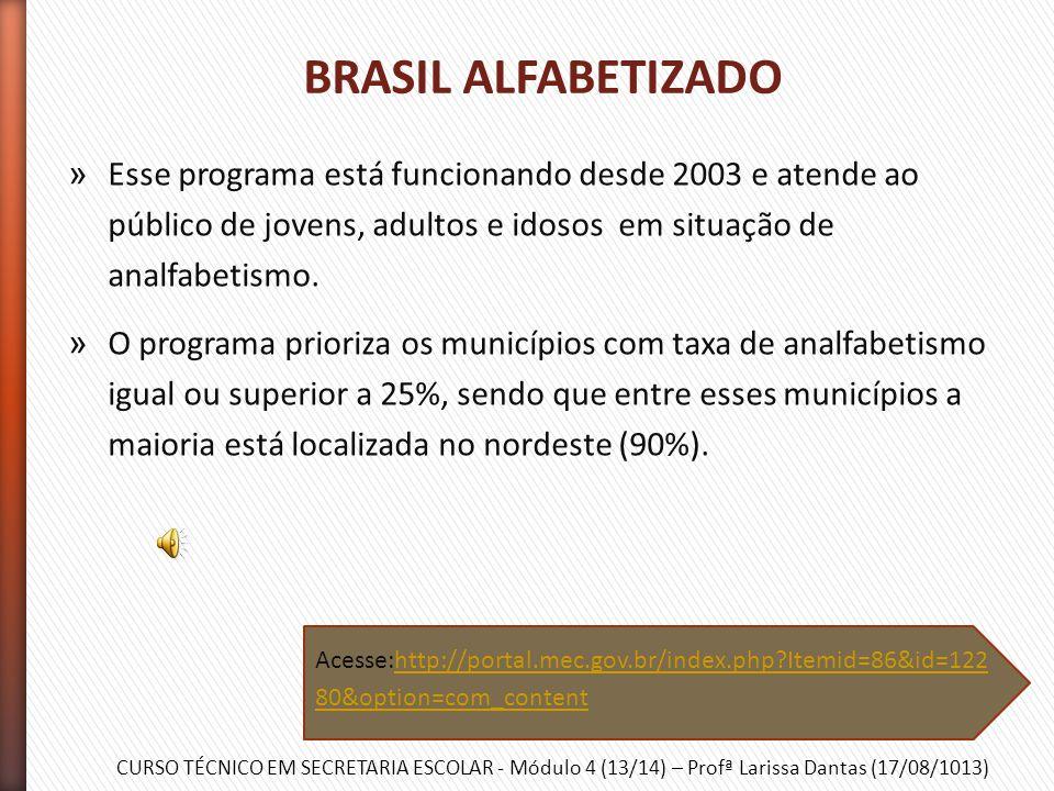 CURSO TÉCNICO EM SECRETARIA ESCOLAR - Módulo 4 (13/14) – Profª Larissa Dantas (17/08/1013) » Programa federal destinado a promover o uso da informátic