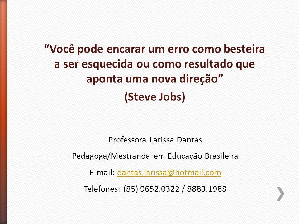 CURSO TÉCNICO EM SECRETARIA ESCOLAR - Módulo 4 (13/14) – Profª Larissa Dantas (17/08/1013) » Denomina-se de Prova Brasil, a Avaliação Nacional do Rend