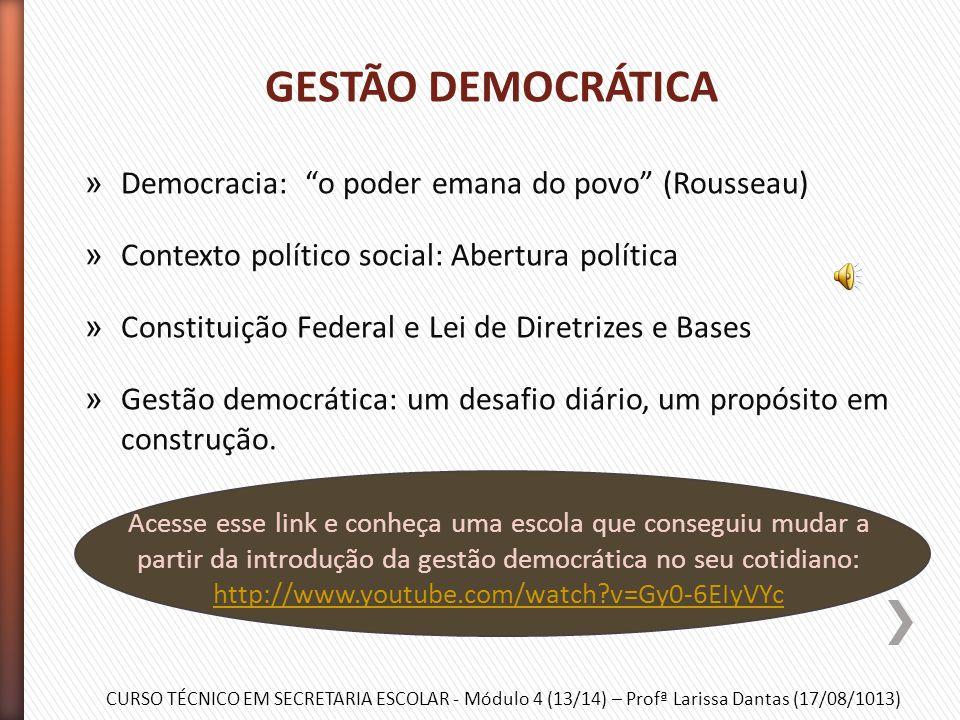 CURSO TÉCNICO EM SECRETARIA ESCOLAR - Módulo 4 (13/14) – Profª Larissa Dantas (17/08/1013) » Gestão democrática » Instrumentos de participação » Conse