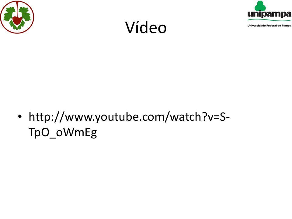 Vídeo • http://www.youtube.com/watch?v=S- TpO_oWmEg