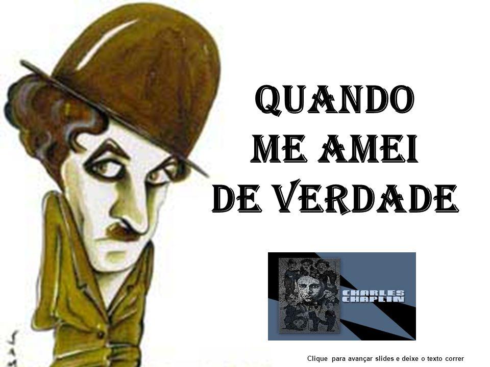 PPS formatado por: Cleber Rodrigues Texto: Charles Chaplin Sant'Ana do Livramento-RS-Brasil-2009 clebernrodrigues@v-expressa.com.br clebernrodrigues@gmail.com Musica: Limelight - C.
