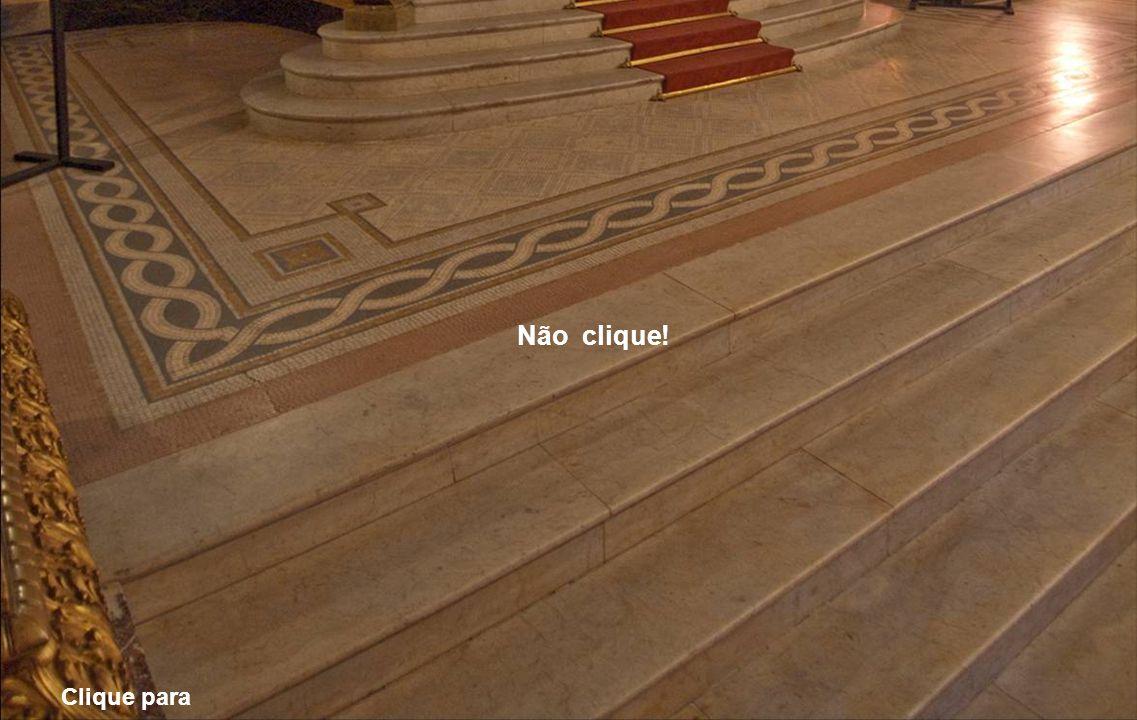 Hall da entrada principal (Vestíbulo) Não clique! Clique aqui...