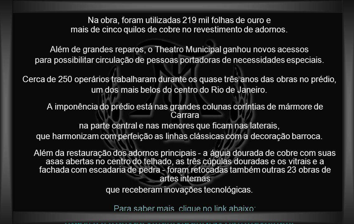 O Teatro Municipal do Rio de Janeiro localiza-se na Cinelândia (Praça Marechal Floriano), no centro da cidade do Rio de Janeiro (RJ), Brasil. Construí