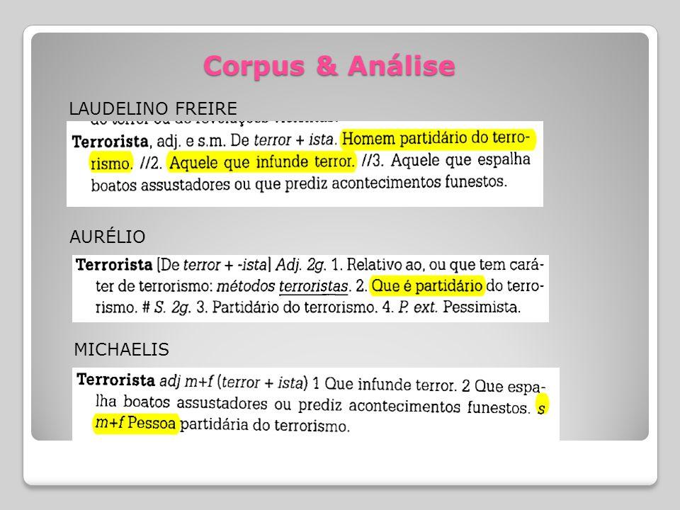 Corpus & Análise AURÉLIO MICHAELIS LAUDELINO FREIRE
