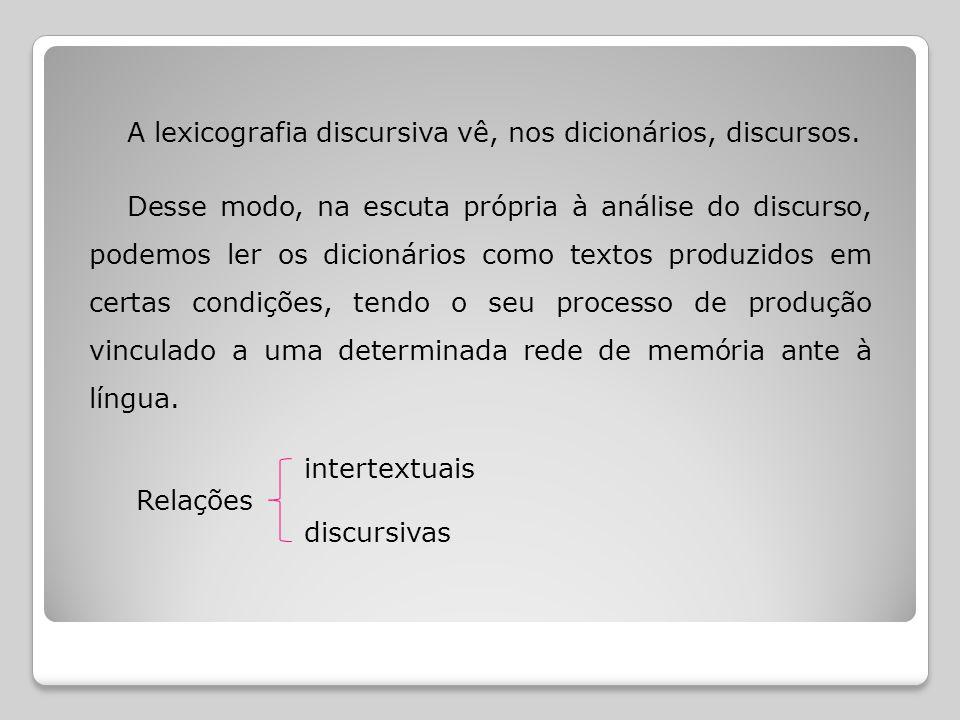 O efeito que nos interessa compreender nesse processo discursivo que se desenvolve na constituição do dicionário é o da completude, ou seja, o efeito de completude da representação da língua no dicionário.