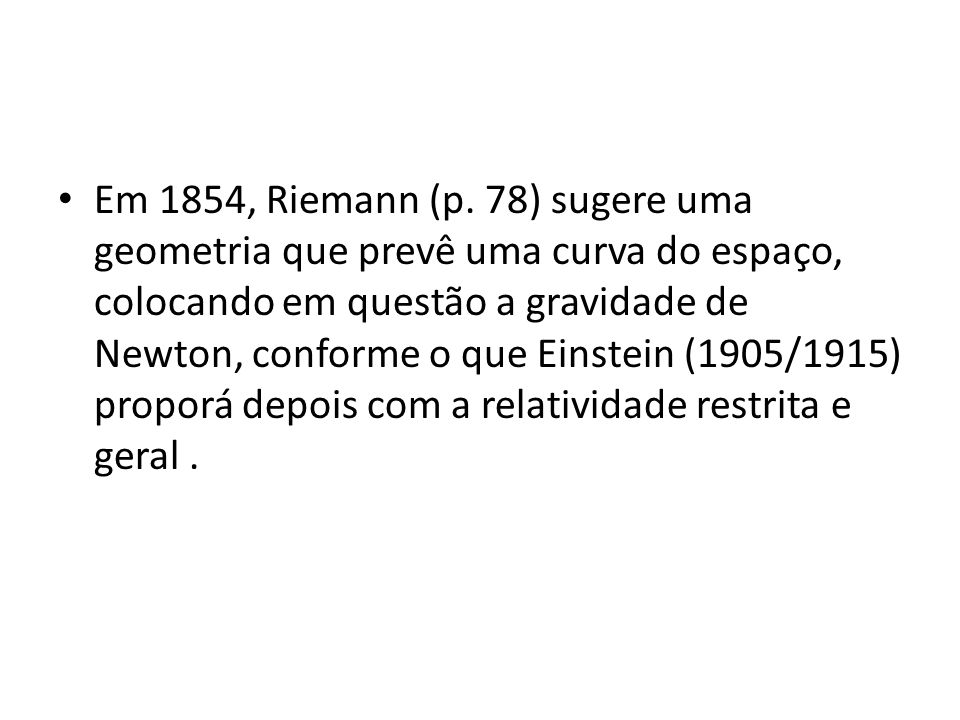 • Em 1854, Riemann (p.