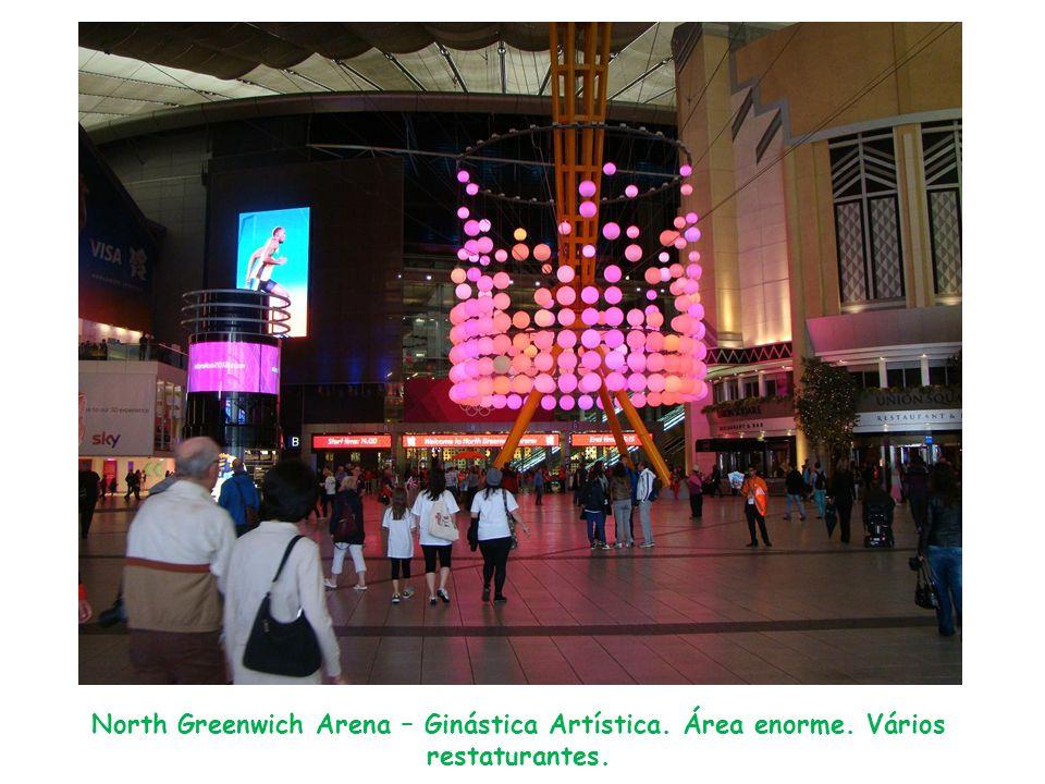 North Greenwich Arena – Ginástica Artística. Área enorme. Vários restaturantes.