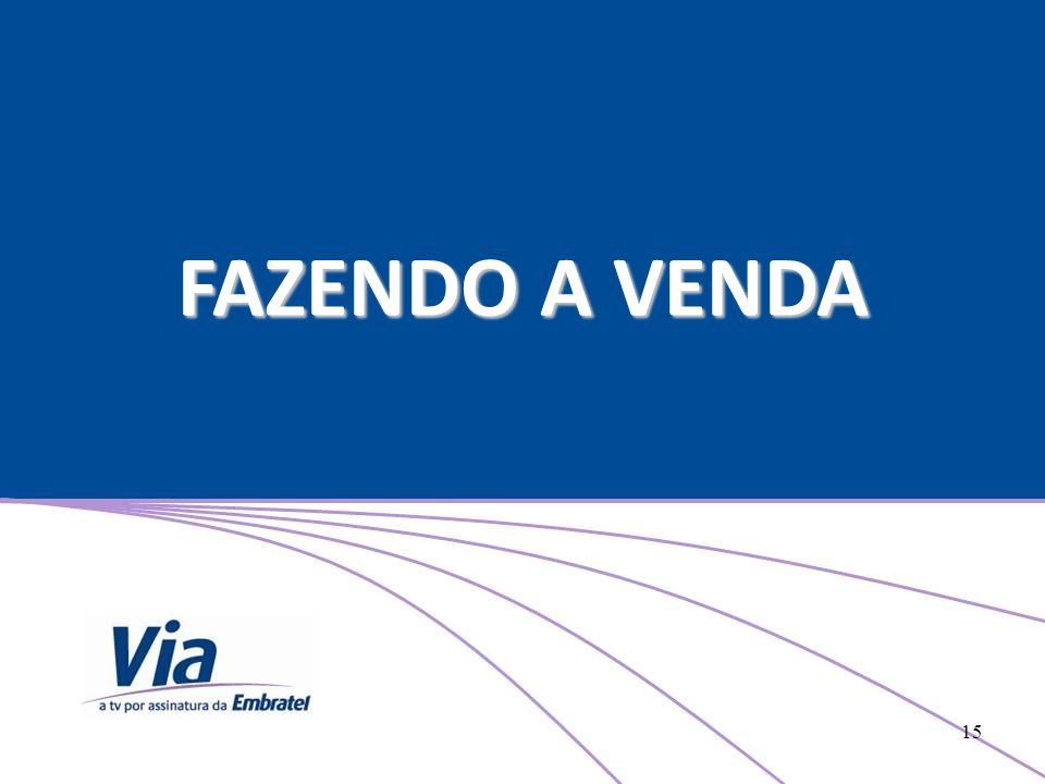 FAZENDO A VENDA 15