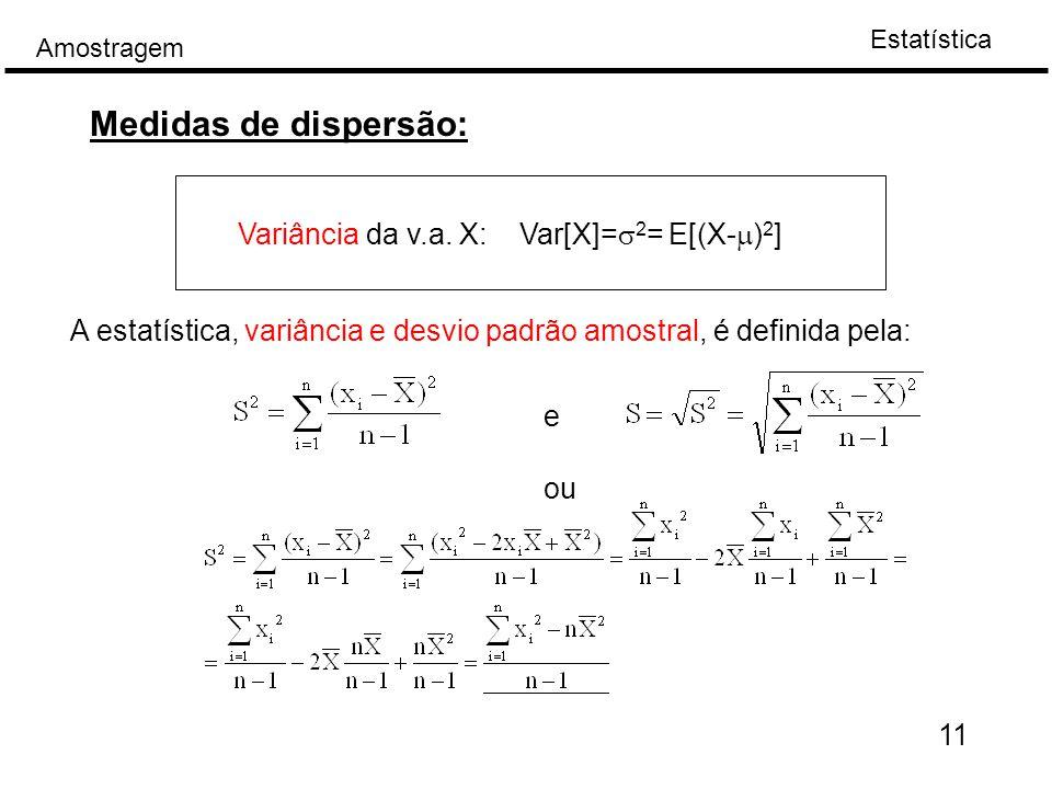 Estatística Amostragem 11 Medidas de dispersão: Variância da v.a.