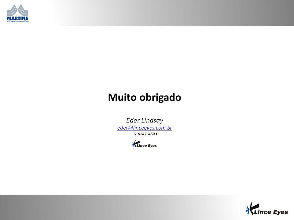 29/6/201424 Muito obrigado Eder Lindsay eder@linceeyes.com.br 31 9247 4693