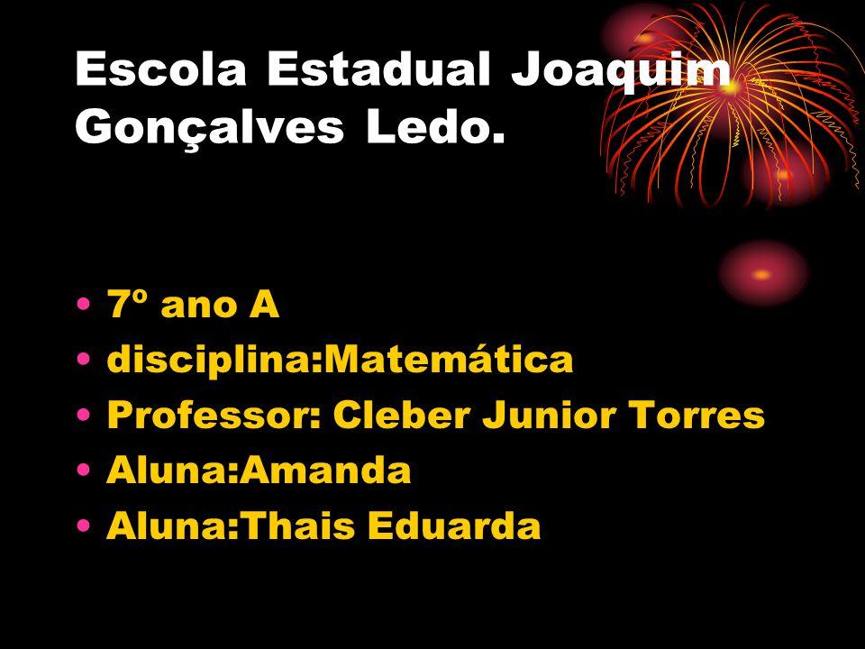 Escola Estadual Joaquim Gonçalves Ledo.