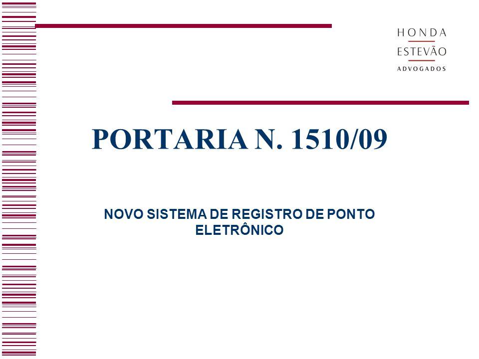 NOVO SISTEMA DE REGISTRO DE PONTO ELETRÔNICO PORTARIA N. 1510/09