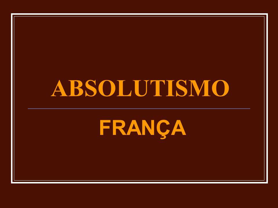ABSOLUTISMO FRANÇA