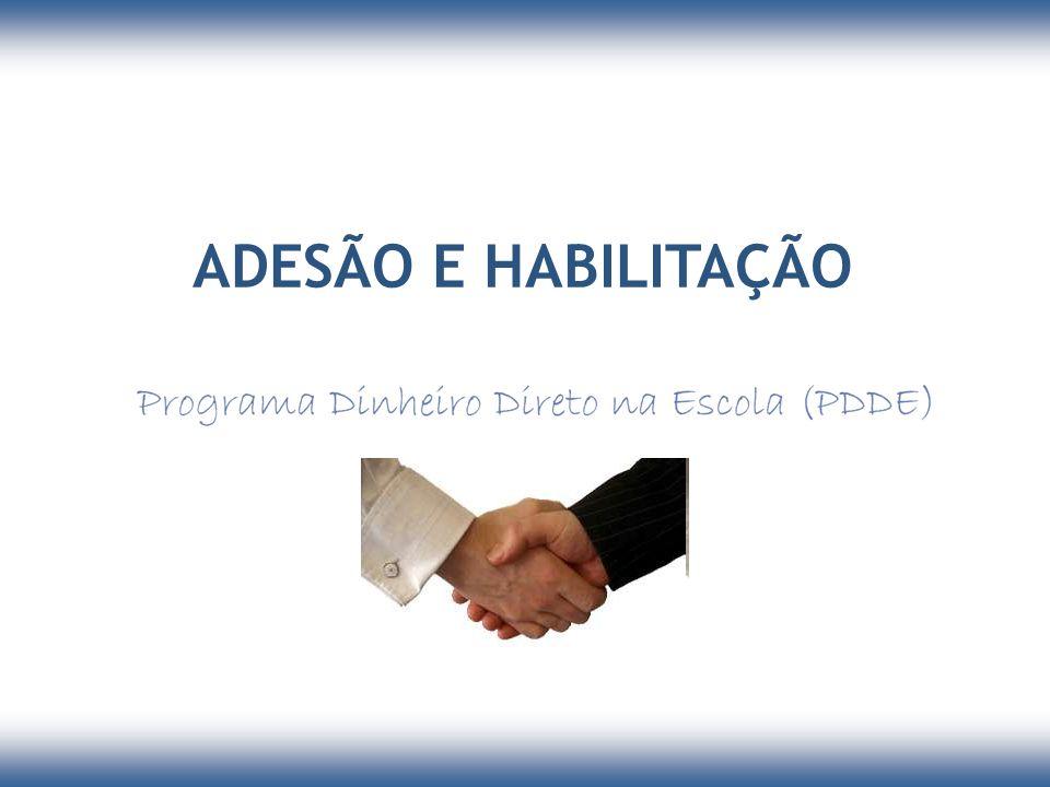 ADESÃO E HABILITAÇÃO