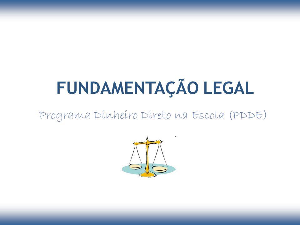 Fundamentação Legal Lei nº 11.947, de 16 de junho de 2009 Resolução nº 17, de 19 de abril de 2011 Resolução nº 9, de 2 de março de 2011