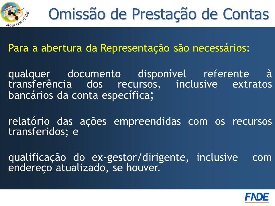 Para a abertura da Representação são necessários: qualquer documento disponível referente à transferência dos recursos, inclusive extratos bancários d