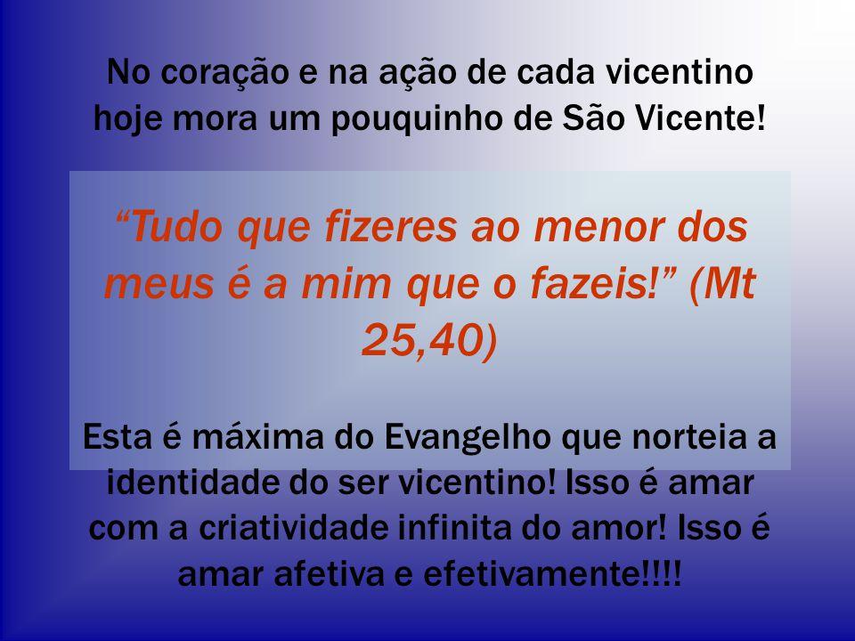"""No coração e na ação de cada vicentino hoje mora um pouquinho de São Vicente! """"Tudo que fizeres ao menor dos meus é a mim que o fazeis!"""" (Mt 25,40) Es"""
