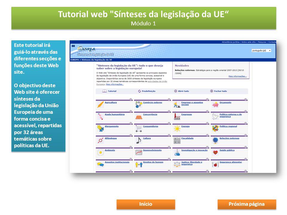 Este tutorial irá guiá-lo através das diferentes secções e funções deste Web site.