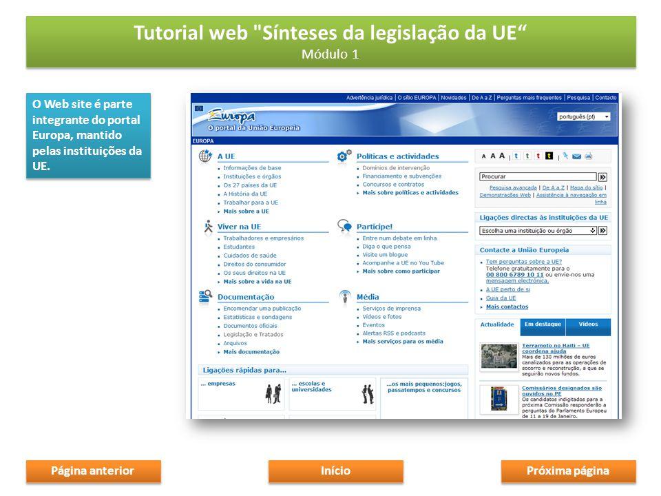 O Web site é parte integrante do portal Europa, mantido pelas instituições da UE.