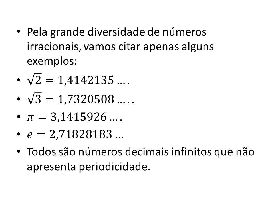 Conjunto dos números Reais (lR) • Da reunião do conjunto dos números racionais (Q) com o conjunto dos números irracionais ( I ) obtemos o conjunto dos números reais.