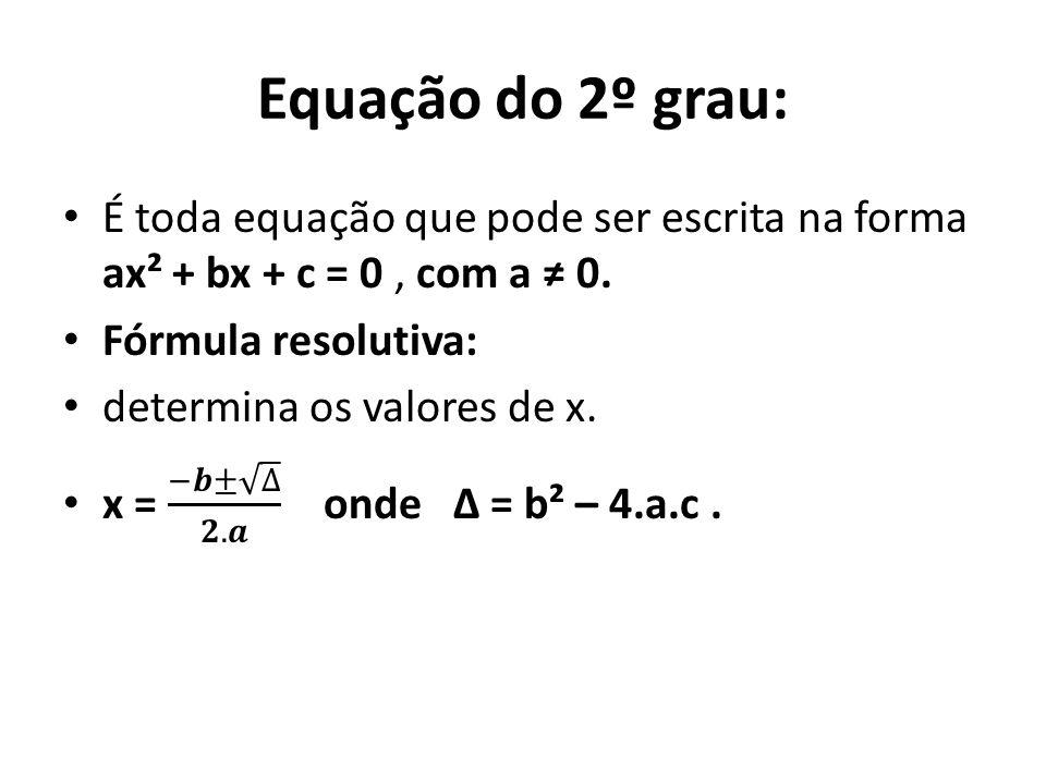 Equação do 2º grau: