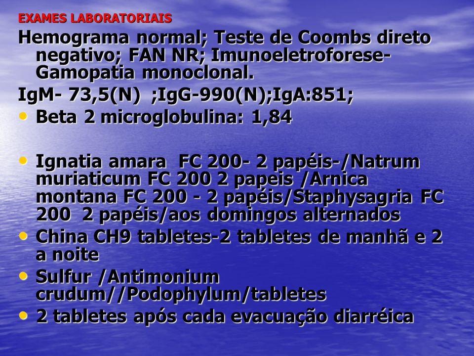 • Sétima consulta :26/06/2012 • Cheia de dores no corpo todo;gripada pulmões limpos; Continua sem gamopatia monoclnal • Eupatorium perfoliatum/Selenium CH6/Zincum CH6/Magnesium phosphoricum CH6/2 tabletes de manhã e 2 a noite • Rhus tox CH200 4 papéis/Aviarium CH200 4 papéis aos domingos alternados • Phytolacca decandra CH6/ Scrophularia nodosa DH3/ Conium maculatum DH3/ Silicea CH30/ãã tabletes/2 tabletes de manhã e 2 a noite • Gânglio linfático CH200 tabletes /8 tabletes aos sábados • Calcarea Carbônica DH 12-/Calcarea Phosforica DH 12/Calcarea Fluorica DH 12/Calcarea Iodata DH 12/Calcarea Sulphurica DH 12/Tomar 3 tabletes antes do café e após o jantar; de segunda a sábado