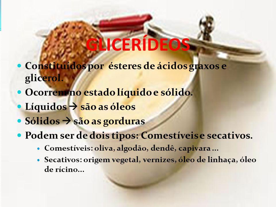 CARACTERÍSTICAS  As gorduras são óleos brancos ou levemente amarelados.
