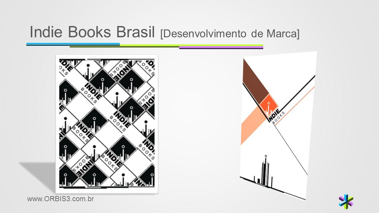 www.ORBIS3.com.br Indie Books Brasil [Desenvolvimento de Marca]