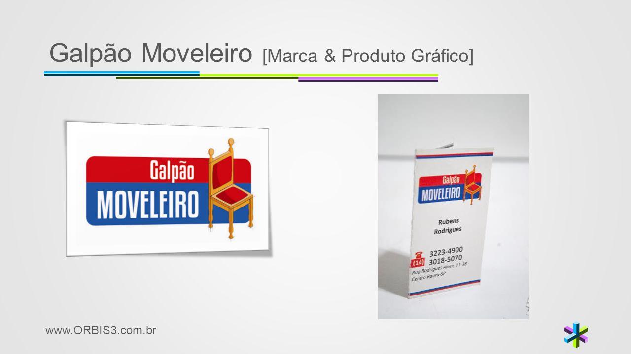 www.ORBIS3.com.br Galpão Moveleiro [Marca & Produto Gráfico]