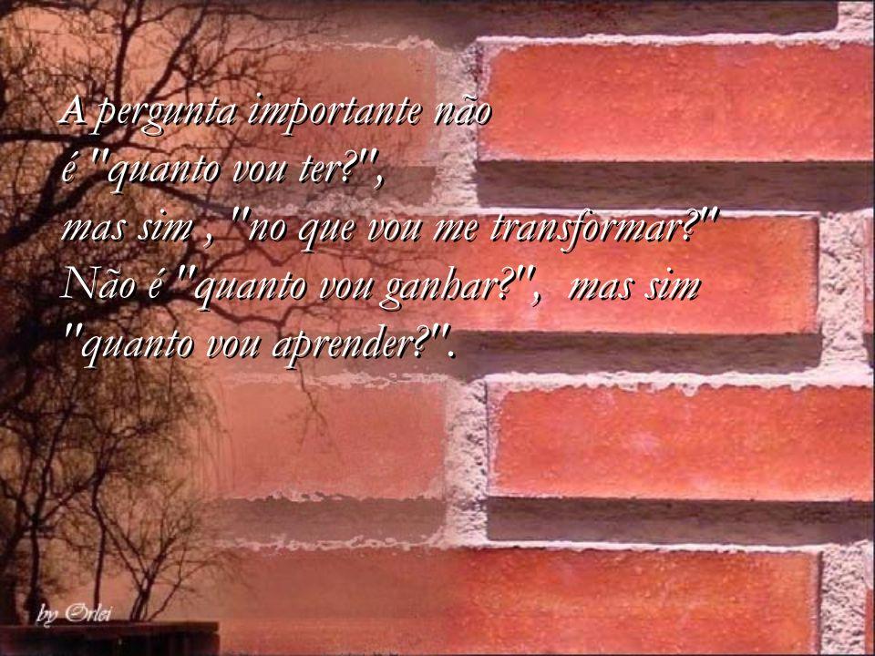 Entenda: o processo de melhoria não deve acabar nunca. A acomodação é o maior inimigo do sucesso!!! Por isso dizem que a viagem é mais importante que