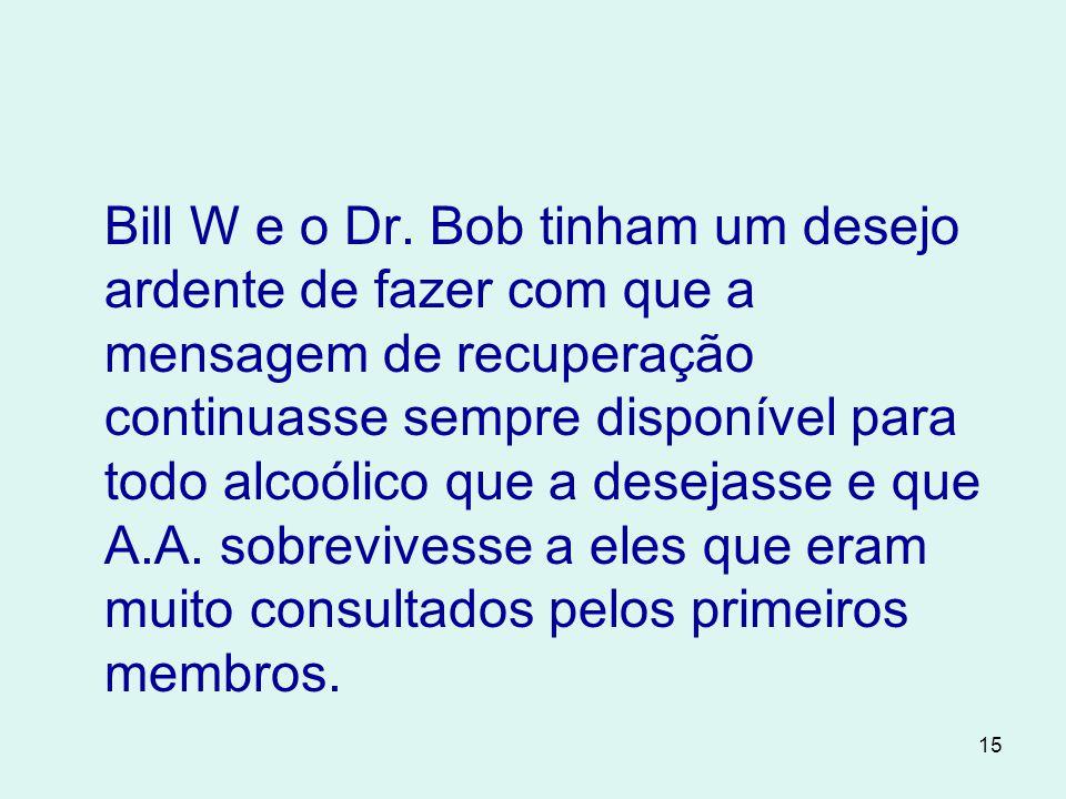 15 Bill W e o Dr.