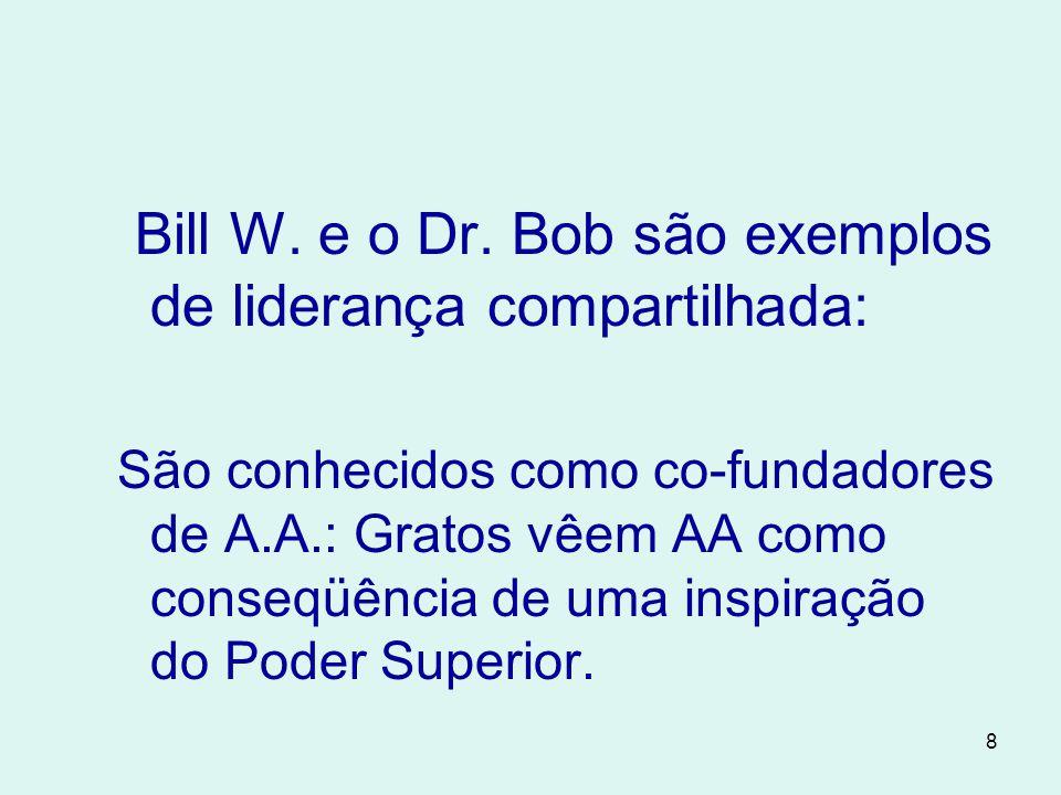 8 Bill W.e o Dr.