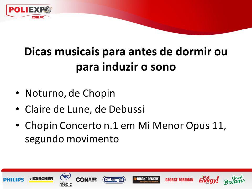 Dicas musicais para antes de dormir ou para induzir o sono • Noturno, de Chopin • Claire de Lune, de Debussi • Chopin Concerto n.1 em Mi Menor Opus 11