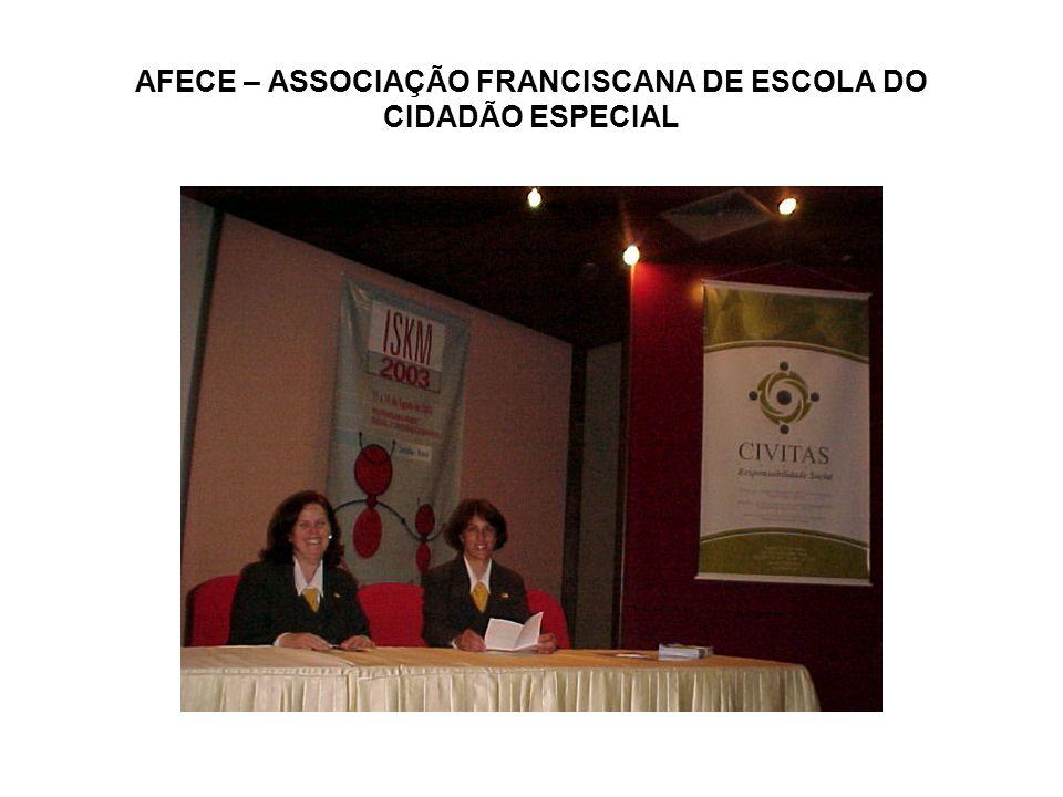 AFECE – ASSOCIAÇÃO FRANCISCANA DE ESCOLA DO CIDADÃO ESPECIAL