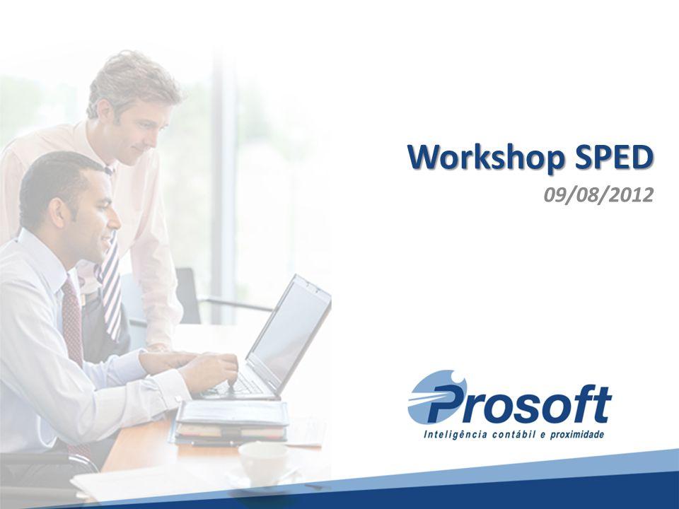 - Cenário Contábil1 Workshop SPED 09/08/2012