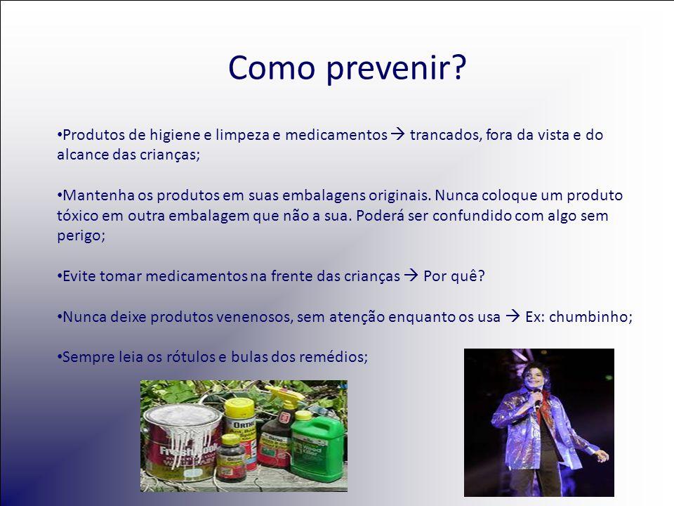• Produtos de higiene e limpeza e medicamentos  trancados, fora da vista e do alcance das crianças; • Mantenha os produtos em suas embalagens origina